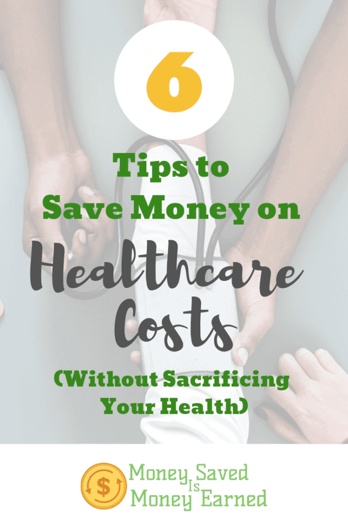 6 Tips to Save Money on Healthcare Costs (Without Sacrificing Your Health)