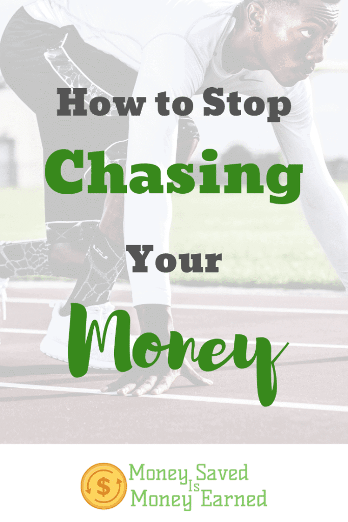 stop chasing your money