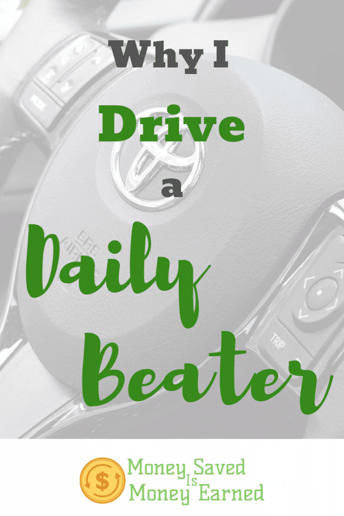 drive a daily beater