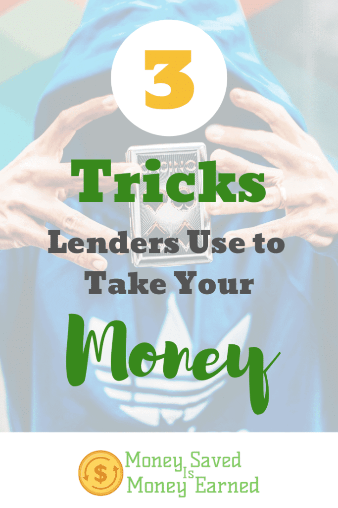 tricks lenders use to take your money