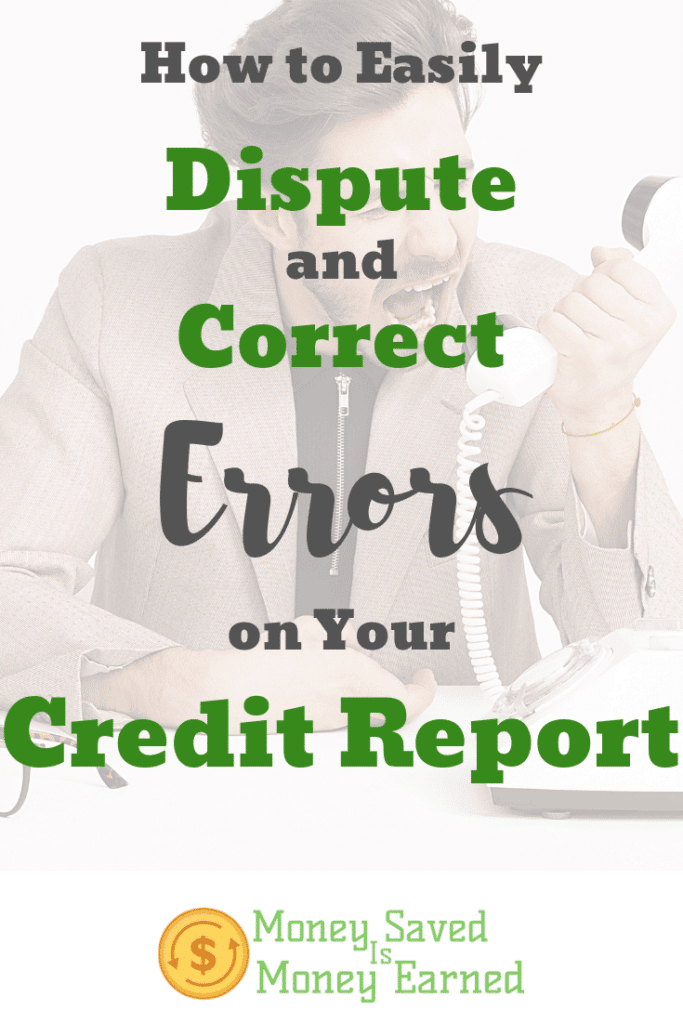dispute and correct errors on your credit report
