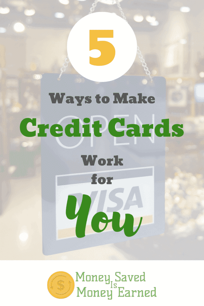 ways to make credit cards work for you