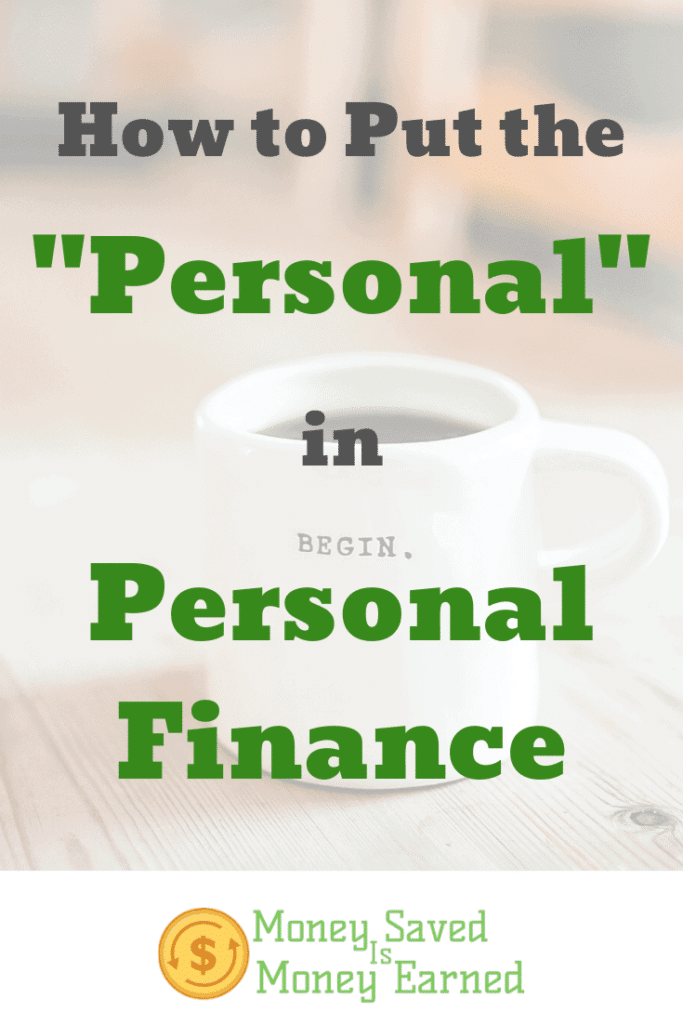 """put the """"personal"""" in personal finance"""