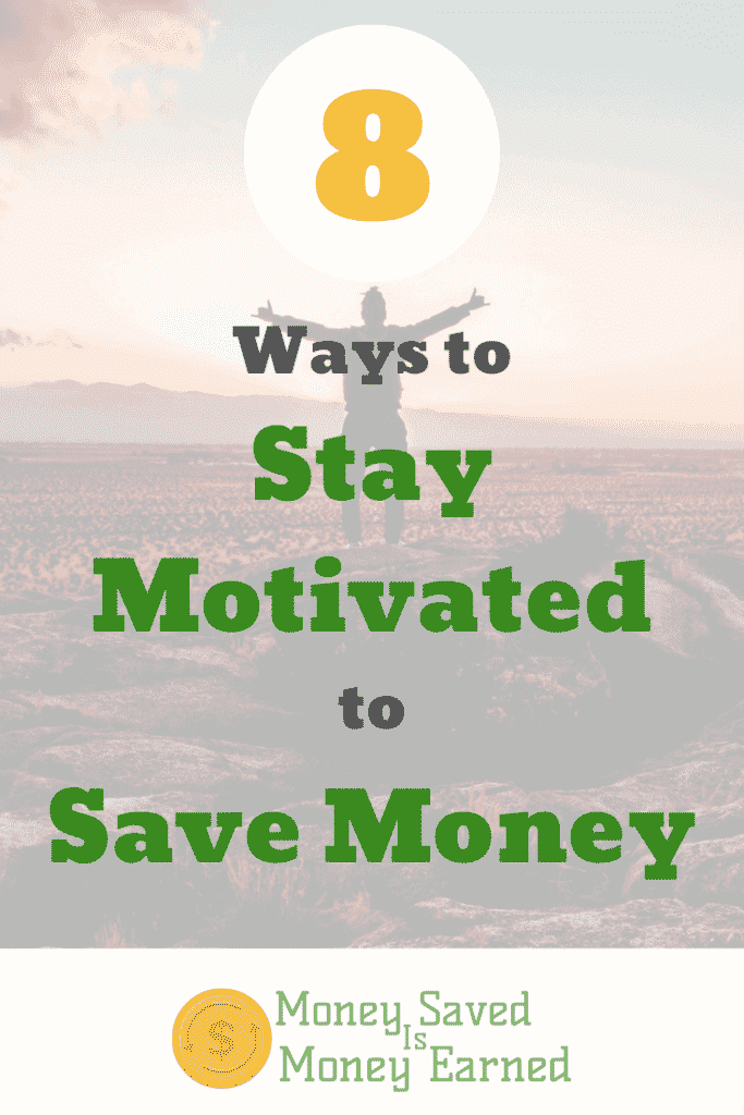 stay motivated to save money