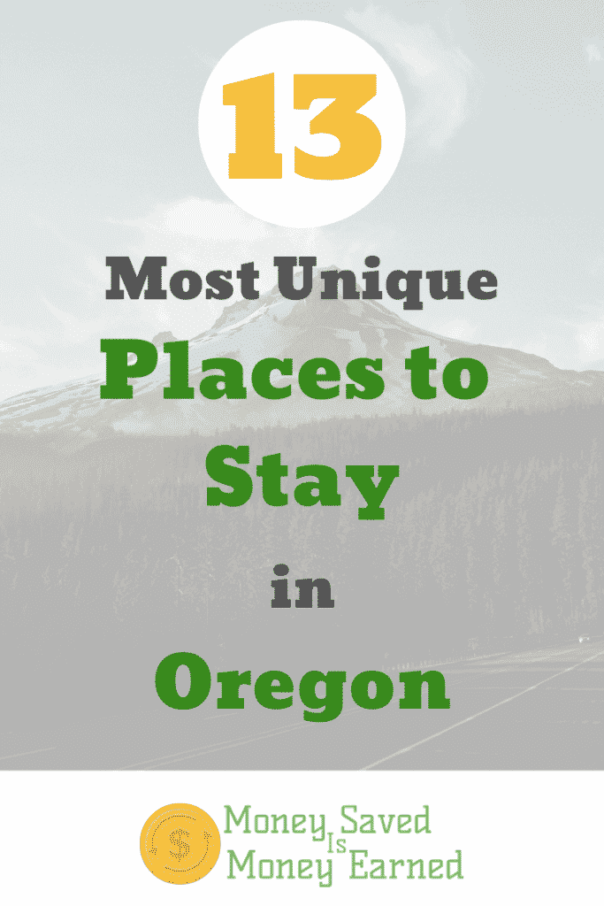 13 Most Unique Places to Stay in Oregon